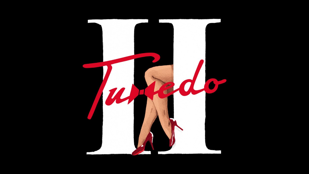 Tuxedo - Livin' 4 Your Lovin' // Tuxedo II