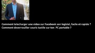 Comment télécharger une vidéo sur Facebook Et Comment déverrouiller souris sur ton  PC?