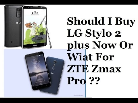 the cost zte zmax pro vs lg stylo 3 plus Time Offer