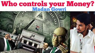 Who controls your Money? 💰| Tamil | Madan Gowri | MG