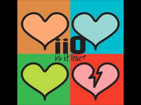 IIO - Is it love (Album Version)