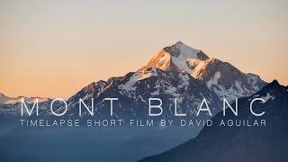MONT BLANC | 4K Timelapse