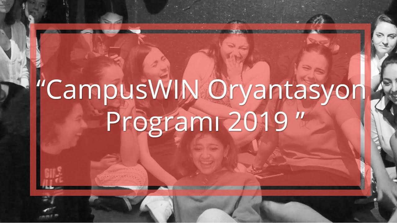 CampusWIN Oryantasyon Programı 2019