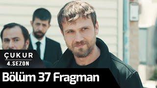 Çukur 4. Sezon 37. Bölüm Fragman