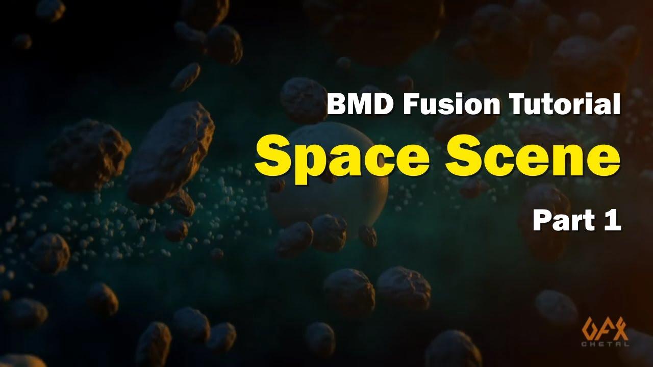 Blackmagic Design Fusion Tutorial Space Scene Part 1 Youtube