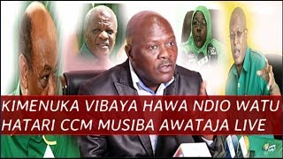 Kimenuka! Musiba Achafua hali ya Hewa ghafla, Ataja watu hatari CCM, Nape, Makamba, Kinana Ndani.