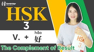 HSK 3 Test Preparation Reading part-sentence structure ...V+好