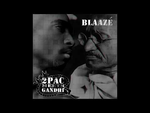 2Pac Meets Gandhi by BlaaZe