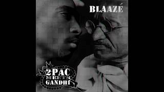 Cover images 2Pac Meets Gandhi by BlaaZe