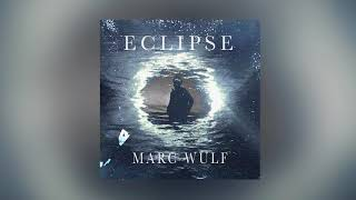 Marc Wulf - Eclipse