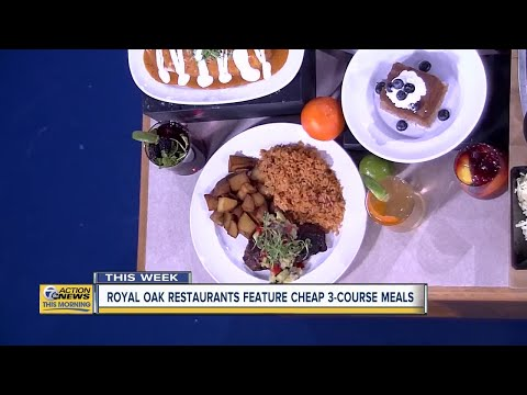 Royal Oak Restaurant Week Kicks Off Today With 3-course Specials