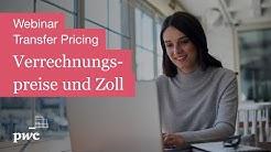 Transfer Pricing Webinar: Verrechnungspreise und Zoll | PwC