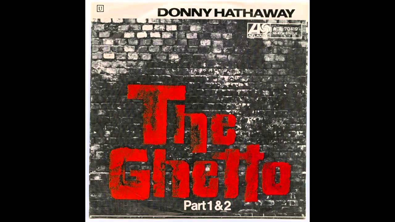 Image result for donny hathaway the ghetto images
