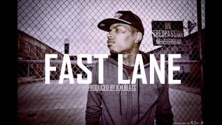 Kid Ink Type Beat - Fast Lane (Prod. by K.M.Beats)