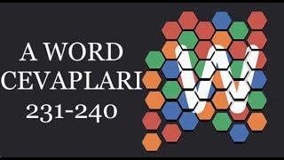 A Word Kelime Oyunu 231-240 Bölüm Cevapları