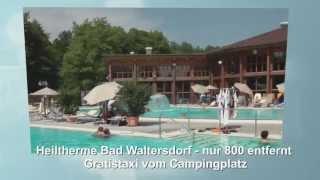 Ausgezeichneter Campingplatz! Thermenlandcamping Bad Waltersdorf (Steiermark)