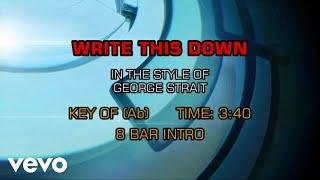 George Strait - Write This Down (Karaoke)