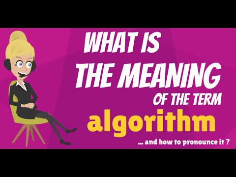 What is ALGORITHM? What does ALGORITHM mean? ALGORITHM meaning, definition & explanation