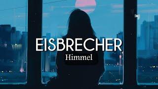 Eisbrecher - Himmel (Lyrics/Sub Español)