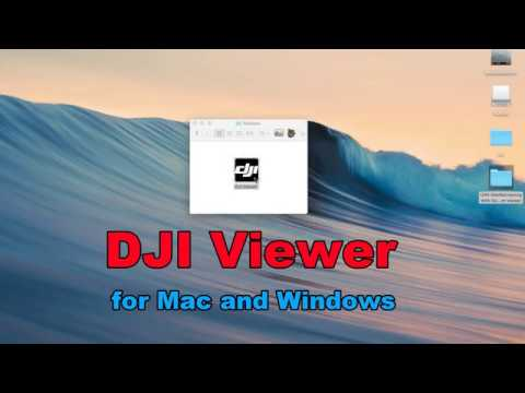 DJI Viewer - New Software To View Your Drone Videos