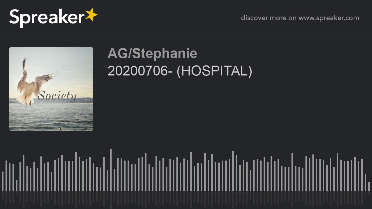20200706- (HOSPITAL)