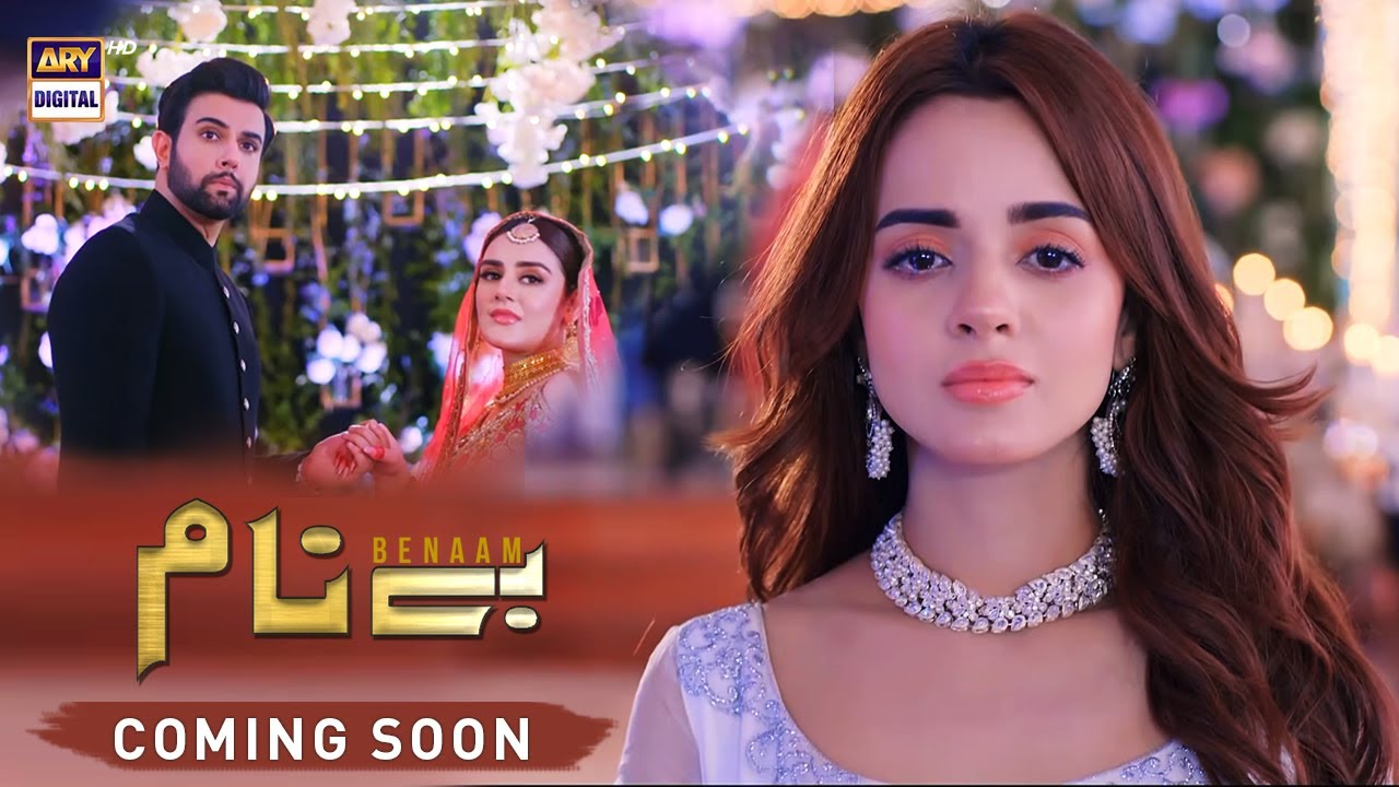 """Download Presenting You The First Look of Drama Serial """"Benaam"""" Coming Soon On ARY Digital"""