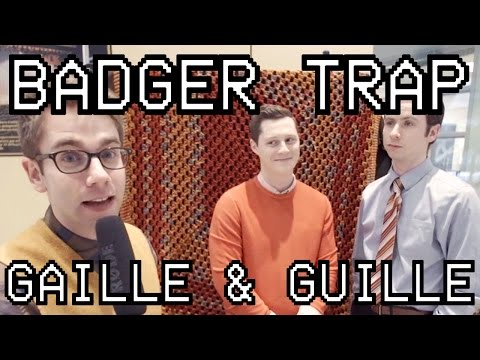 Badger Trap | Episode 1.3 - Gaille and Guille
