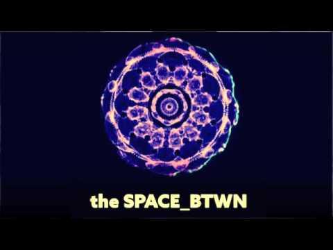 BLOND:ISH - the SPACE_BTWN RADIO 002