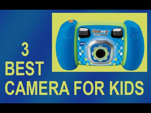 Best Camera For Kids ( The 3 Choices)