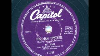 Kay Starr - The man upstairs