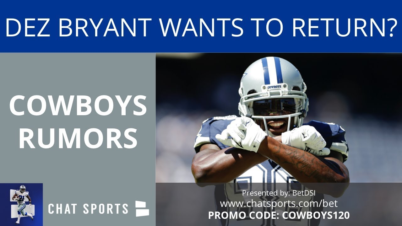 Cowboys Rumors Dez Bryant Wants To Play For Cowboys Could He Return To Dallas