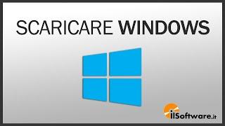 Come Scaricare Windows 8.1 e Windows 10 su USB (File ISO)