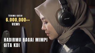 GITA KDI-HADIRMU BAGAI MIMPI (Cover)