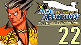 Phoenix Wright Ace Attorney Trials And Tribulations Youtube This next topic is a very unpleasant one for many in the body of christ to talk about, much less ever fully accept in their walks with the lord. phoenix wright ace attorney trials and