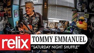 """Saturday Night Shuffle""   Tommy Emmanuel   1/25/18   Relix Studio Sessions"