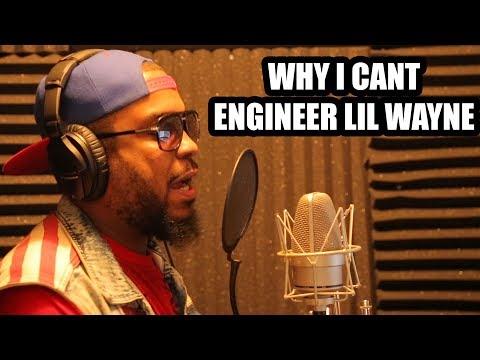 WHY I CANT ENGINEER LIL WAYNE (2018) Mp3