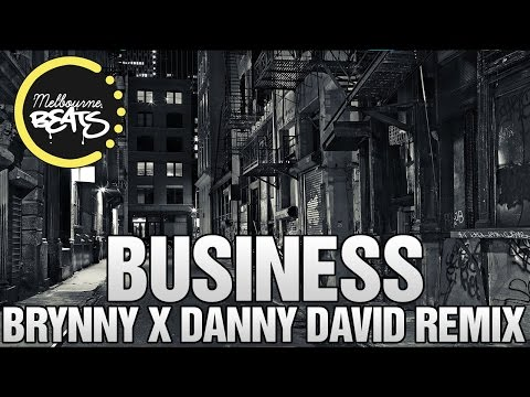 Eminem - Business (Brynny X Danny David Remix)