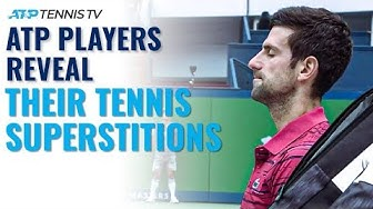ATP Tennis Players Reveal Their Superstitions!