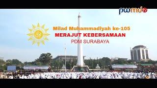 Ribuan Warga Muhammadiyah Surabaya Padati Monumen Tugu Pahlawan, Milad Muhamadiyah ke-105