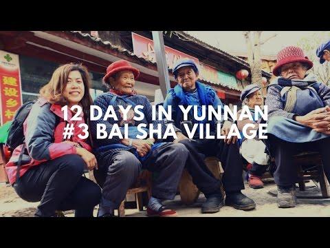 Travel Freedom Channel: 12 days in Yunnan#3 Baisha Village, Lijiang