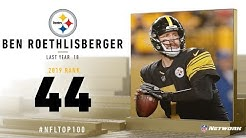 #44: Ben Roethlisberger (QB, Steelers) | Top 100 Players of 2019 | NFL