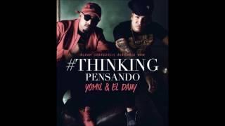 Yomil y el Dany - Pensando (Cover Audio)