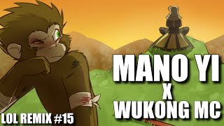 Repeat youtube video MANO YI x WUKONG MC ♫