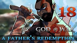 [18] A Father's Redemption (Let's Play God of War [2018] w/ GaLm)