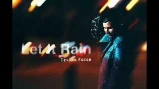 Tzvika Force - Let It Rain