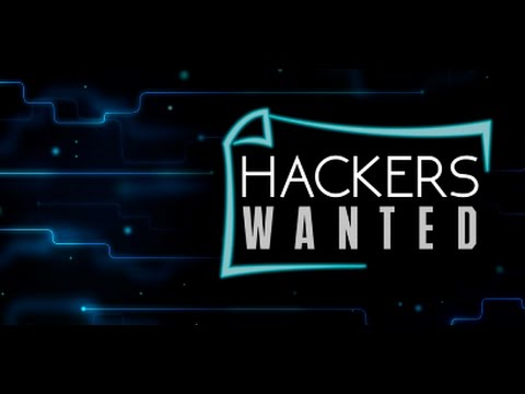 Hackers Wanted - 2009 [Unreleased Director's Cut]