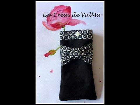 457853bedc7ea4 Etui à Lunettes   Etui Téléphone Portable - Tuto couture ValMa - YouTube