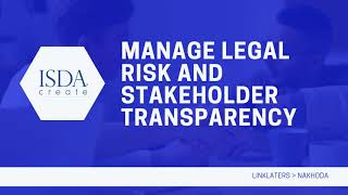 ISDA Create: Manage Legal Risk and Stakeholder Transparency
