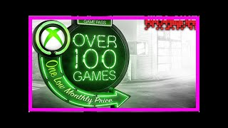 Breaking News | Xbox Games Pass List May 2018 UPDATE: Price, Backwards Compatible games and Xbox Li