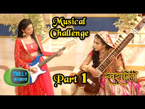 Swara And Ragini Get into a Musical Jugalbandi | Swaragini
